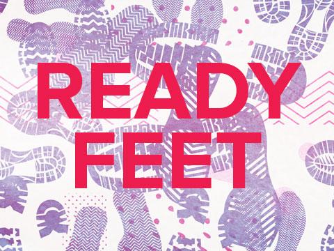 Ready Feet